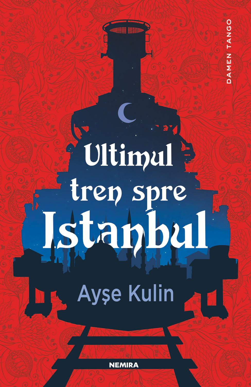 ayse-kulin---ultimul-tren-spre-istanbul_c1